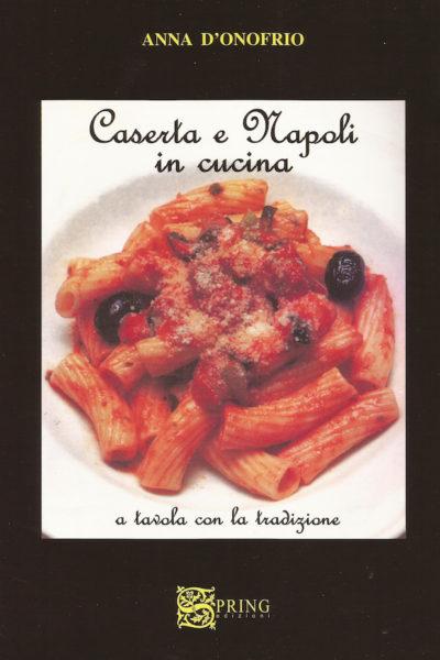 Caserta e Napoli in cucina