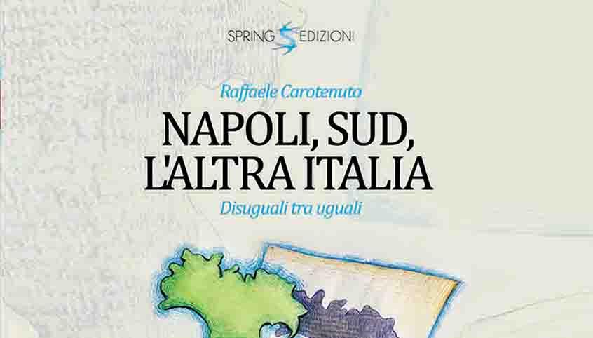 Napoli, sud. l'altra Italia. Disuguali tra uguali.