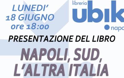 UBIK NAPOLI – Napoli, Sud, L'altra Italia di Raffaele Carotenuto